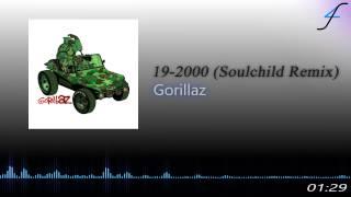 19-2000 (Soulchild Remix) - Gorillaz