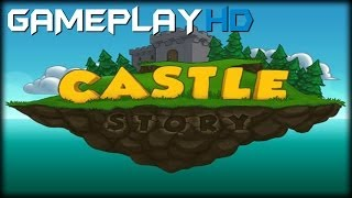 Castle Story Gameplay (PC HD)