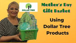 Mother's Day Gift Basket Using Dollar Tree Products