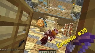 Minecraft Survival - I Killed Big Chicken!!! [35]