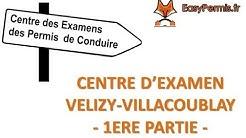 Centre d'examen permis de conduire B : Vélizy Villacoublay 1ère partie