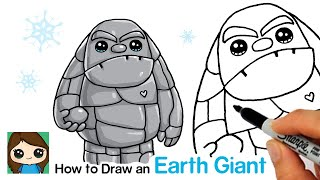 How to Draw an Earth Giant | Disney Frozen 2