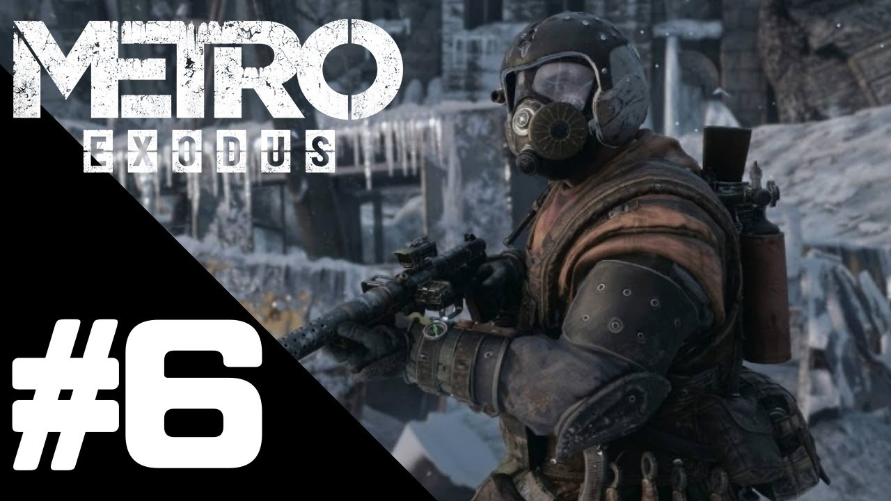 Metro Exodus Walkthrough Gameplay Part 6 – PS4 PRO 1080p Full HD – No Commentary