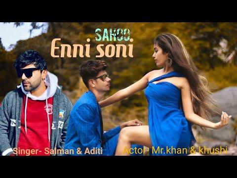 Download Lagu  Saaho: Enni Soni Song | Prabhas, Shraddha Kapoor | Guru Randhawa, Tulsi Kumar ! Salman & Aditi Mp3 Free