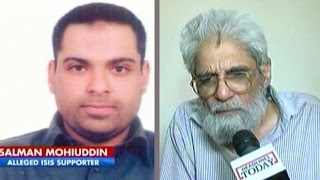Interview with father of alleged ISIS supporter arrested in Hyderabad