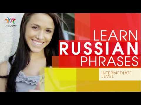 Learn Russian Phrases - Intermediate Level! Learn Important Russian Words, Phrases & Grammar - Fast!
