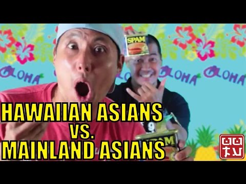 Hawaiian Asians vs Mainland Asians