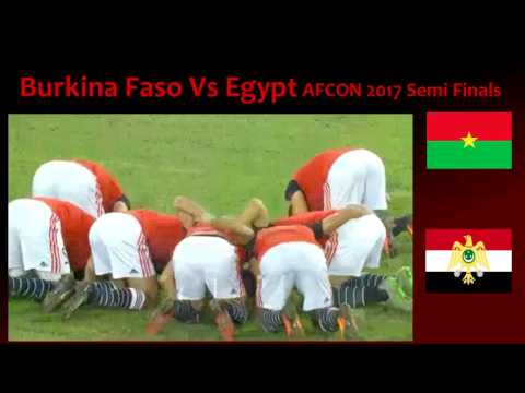 Burkina Faso Vs Egypt AFCON Semi Finals 1 February 2017 Live Match Preview
