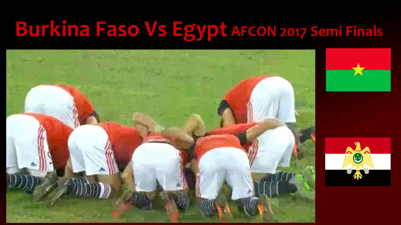 Burkina faso vs egypt afcon semi finals 1 february 2017 live match burkina faso vs egypt afcon semi finals 1 february 2017 live match preview youtube sciox Choice Image