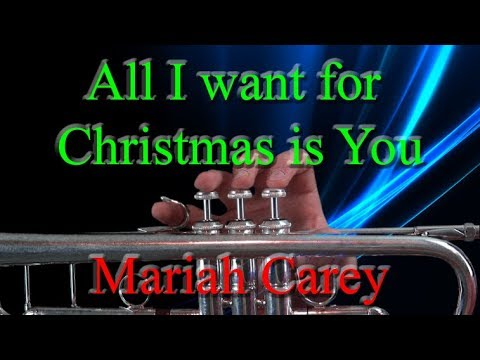 How to play All I Want for Christmas is You on Trumpet