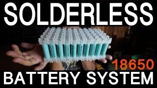Solderless 18650 Battery System by Vruzend.com