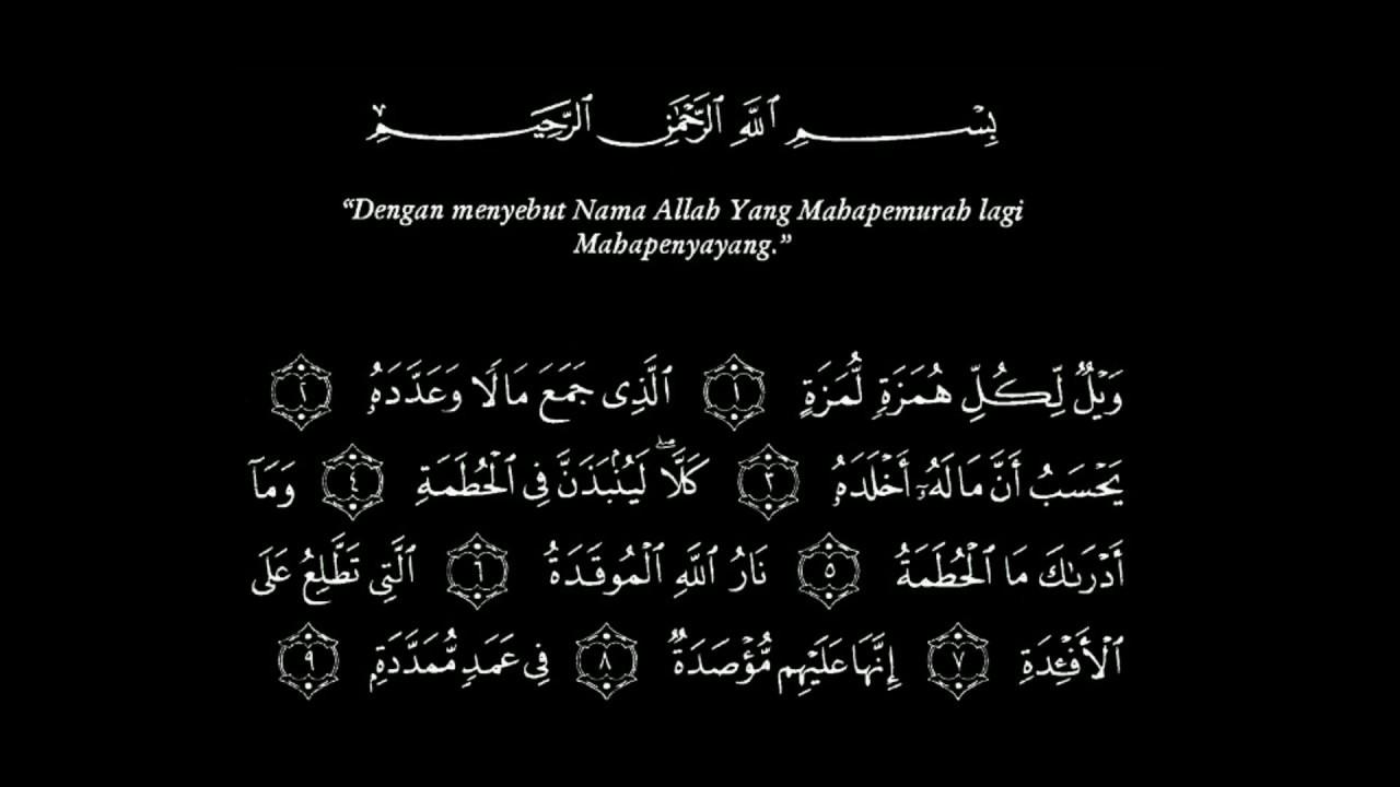 Surah Al Humazah Ayat 1 9 Arab Dan Artinya