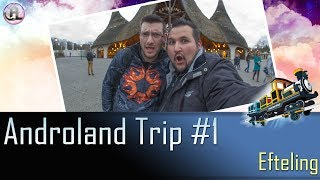 Gambar cover Androland Trip #1   Efteling avec Guillaume - 19/03/2017