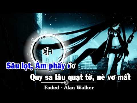 [Karaoke] Alan Walker - Faded Phiên Bản Tiếng Việt Bá đạo =))