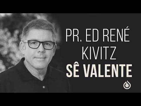 Pr. Ed Rene Kivitz - Sê Valente