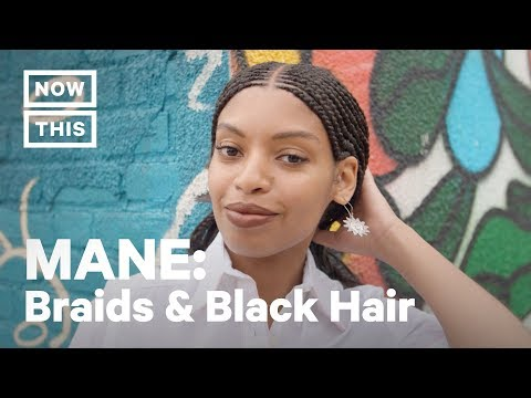 The History Of Braids & Bans On Black Hair | MANE | NowThis