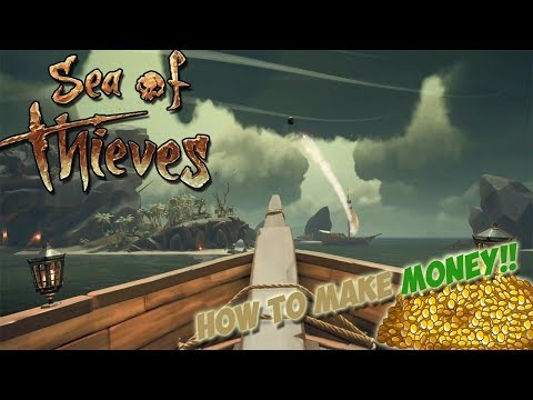 Sea of Thieves: HOW TO GET STARTED AND MAKE MONEY!! (EASY)