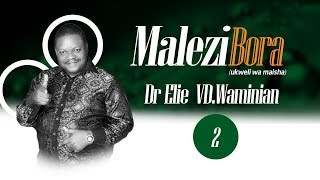 """Ukweli Wa Maisha """"Malezi Bora"""" Sehemu Ya 2, Dr.Elie"""