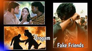 Drogam whatsapp status | Fake friends whatsapp status | nambikkai drogam | துரோகம்