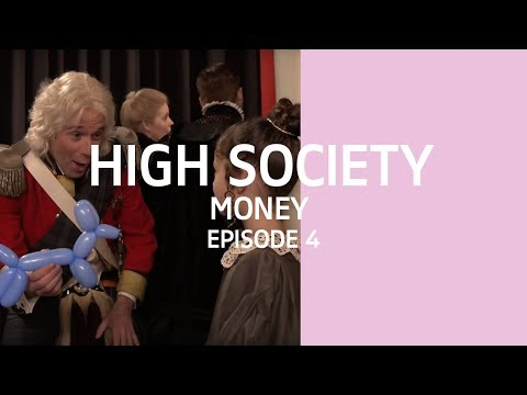 Episode 4: Money - High Society