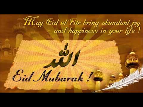 Beautiful Eid Mubarak Best Wishes, Quotes, Sms Message, Greetings, Whatsapp Video