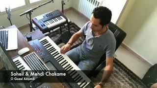 Mehdi chakame & soheyl ranjkesh o gozel xanimdi 2018 iran