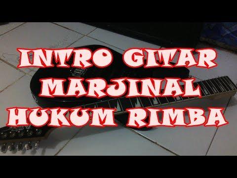 Belajar Intro Gitar Marjinal-Hukum Rimba