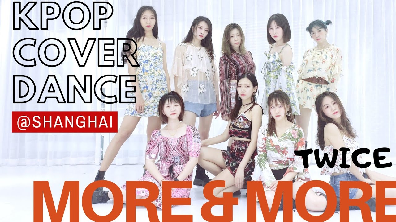[KPOP COVER DANCE]MORE&MORE - TWICE DANCE COVER