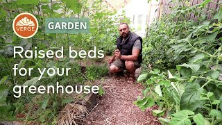 Raised Beds | why we like them and how to build them in a greenhouse