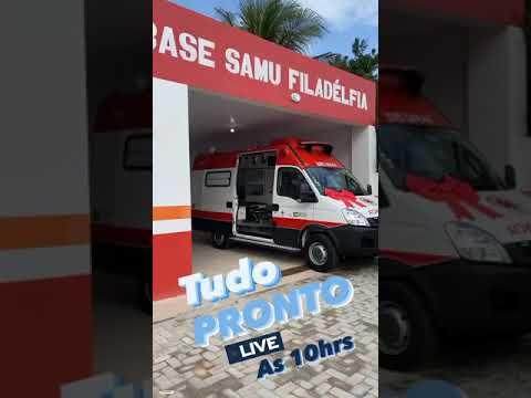 FILADÉLFIA GANHA PRIMEIRA BASE DESCENTRALIZADA DO SAMU-192
