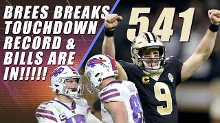 Brees 541 Touchdowns & Buffalo Playoff Bills