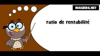 Comment prononcer # ratio de rentabilité