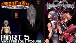 Kingdom Hearts 3D: Dream Drop Distance [Part 5: A Mysterious Figure]