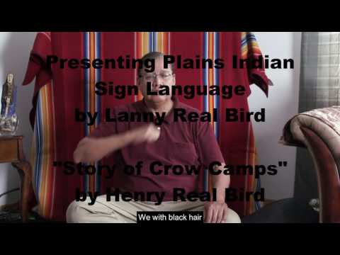 Plains Indian Sign language - Crow Indian Story