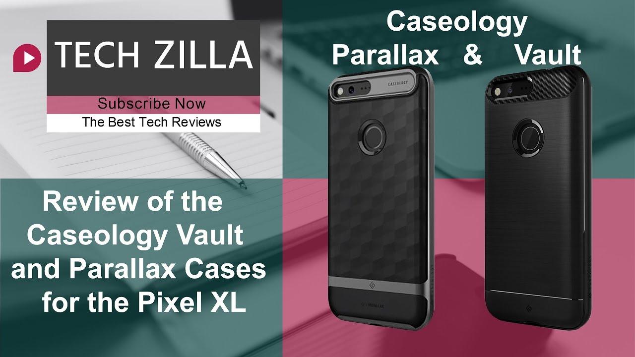 online retailer 0b8d5 96f1f Pixel XL Caseology Vault Vs Spigen Rugged Armor & Parallax Case Review