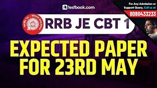 Expected RRB JE Question Paper 2019 for 23rd May Shift 1 & Shift 2 | RRB JE CBT 1 Questions Asked