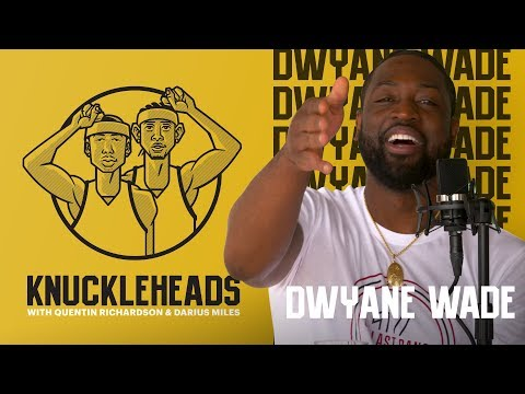 Dwyane Wade Joins Knuckleheads with Quentin Richardson and Darius Miles | The Players' Tribune