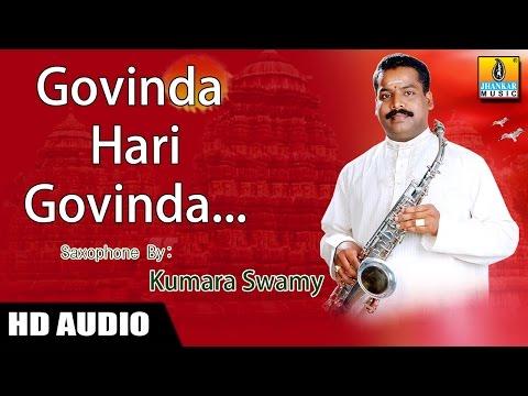 Govinda Hari Govinda - Saxophone by Kumaraswamy (Instrumental)