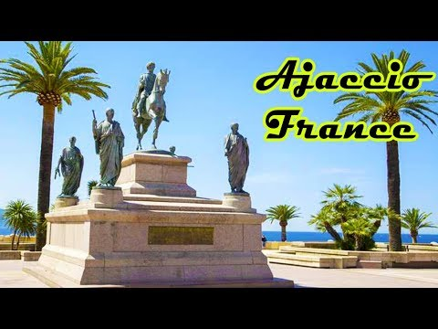 Discover the regions Corsica: Ajaccio. France Tourism