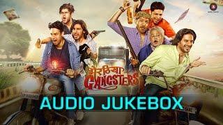 Meeruthiya Gangsters Audio Jukebox – Jaideep Ahlawat, Aakash Dahiya & …