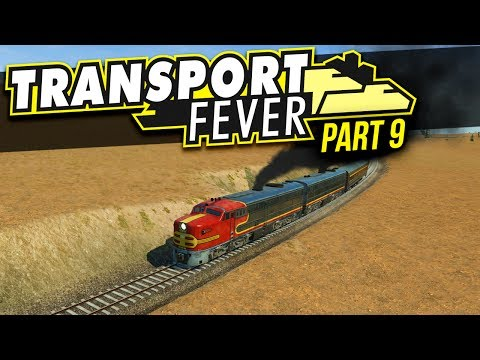 Transport Fever | PART 9 | GOOD TIMES