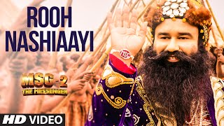 Rooh Nashiaayi VIDEO Song | MSG-2 The Messenger | T-Series