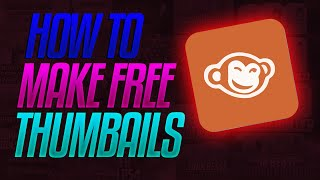 How To Make Epic Thumbnails With PicMonkey 2016! (Without Photoshop)