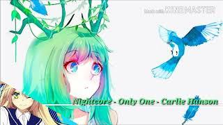 Nightcore - Only One - Carlie Hanson