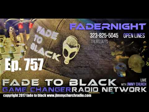 Ep 757 FADE to BLACK Fadernight w Jon Rappoport : NMFNR :