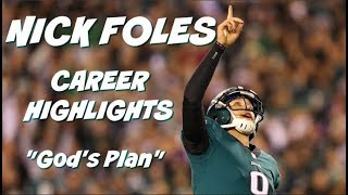 "Nick Foles Official Career Eagles Highlights - ft. Drake ""God's Plan"" (2012-2018)"