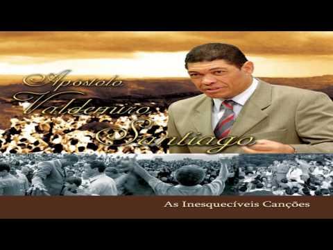 As Inesquecíveis Canções Apóstolo Valdemiro Santiago Volume 1 CD COMPLETO DOWNLOAD