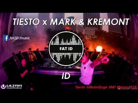 Tiesto x Mark & Kremont - ID (UMF Miami 2018)