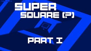 Playing Super Hexagon's evil twin, Super Square (Trailer Part I, 188.7 seconds on Hexagon)
