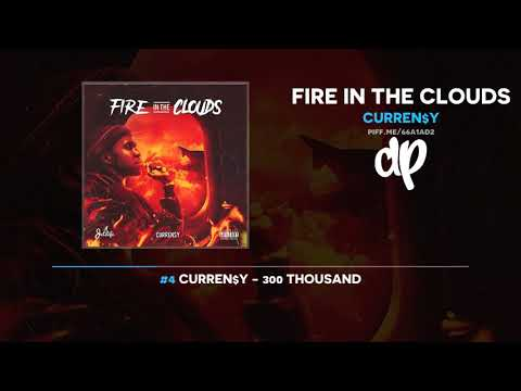 Curren$y - Fire In The Clouds (FULL MIXTAPE)